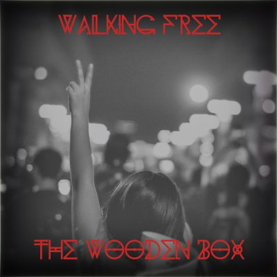 The Wooden Box – Walking Free