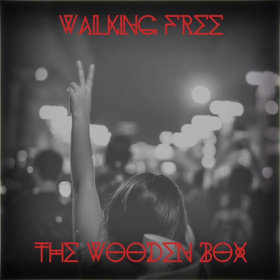 The Wooden Box - Walking Free