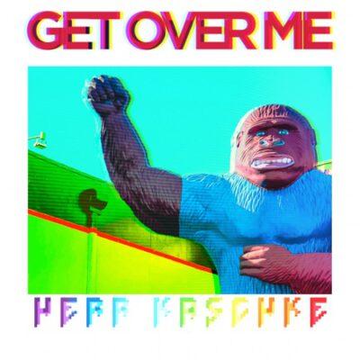 Herr Kaschke – Get over me (Single)
