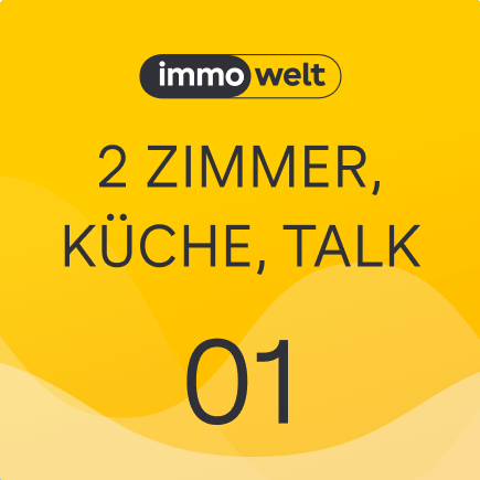 Immowelt Podcast: 2 Zimmer, Küche, Talk